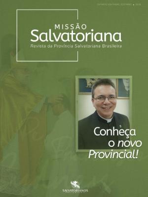 Revista Missão Salvatoriana - Outubro - Novembro e Dezembro 2019
